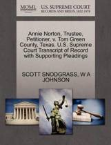 Annie Norton, Trustee, Petitioner, V. Tom Green County, Texas. U.S. Supreme Court Transcript of Record with Supporting Pleadings