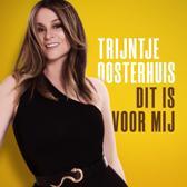 CD cover van Dit Is Voor Mij van Trijntje Oosterhuis