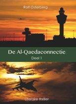 De Al-Qaedaconnectie Deel 1