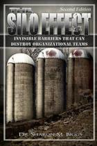 The Silo Effect Second Edition