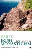 Early Irish Monasticism