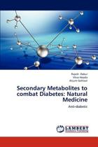 Secondary Metabolites to Combat Diabetes