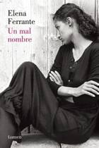 Un Mal Nombre (DOS Amigas #2) / The Story of a New Name