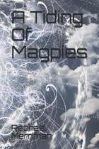 A Tiding Of Magpies