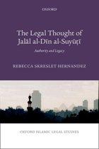 The Legal Thought of Jalāl al-Dīn al-Suyūṭī