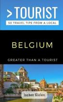 Greater Than a Tourist- Belgium