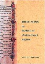 Biblical Hebrew for Students of Modern Israeli Hebrew