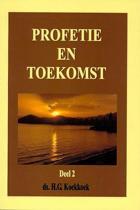 Koekkoek, Profetie en toekomst 2
