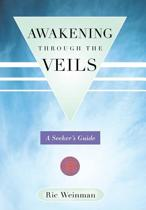 Awakening Through the Veils