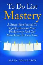 To Do List Mastery Journal