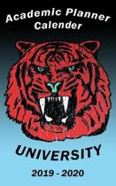 Academic Planner Calendar University 2019 - 2020: Distorted red tiger organizing tool for serious students in University