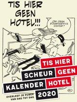 2020 tis hier geen hotel scheurkalender