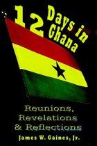 12 Days in Ghana