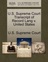 U.S. Supreme Court Transcript of Record Lang V. United States