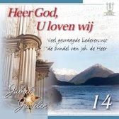 Heer God, U loven wij (Veel gevraagde liederen uit de bundel van joh. De Heer) - Jubal Juwelen 14