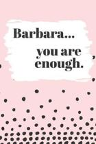 Barbara's You Are Enough