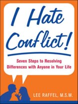 I Hate Conflict!