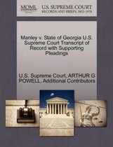 Manley V. State of Georgia U.S. Supreme Court Transcript of Record with Supporting Pleadings