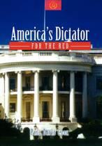 America's Dictator