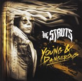 The Struts - Young&Dangerous