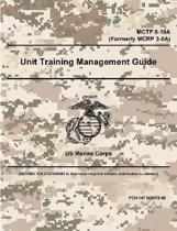 Unit Training Management Guide - McTp 8-10a (Formerly McRp 3-0a)