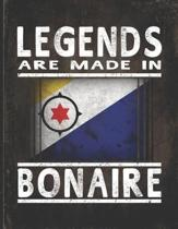 Legends Are Made In Bonaire: Customized Gift for Bonaire Coworker Undated Planner Daily Weekly Monthly Calendar Organizer Journal