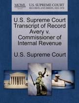 U.S. Supreme Court Transcript of Record Avery V. Commissioner of Internal Revenue