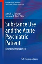 Substance Use and the Acute Psychiatric Patient