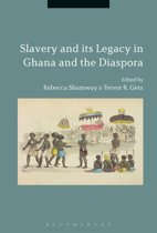 Slavery and its Legacy in Ghana and the Diaspora