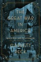 The Great War in America: World War I and Its Aftermath
