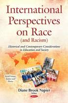 International Perspectives on Race (and Racism)