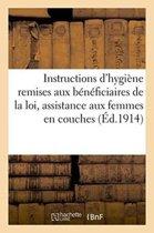 Instructions d'Hygi�ne Qui Doivent �tre Remises Aux B�n�ficiaires, Assistance Aux Femmes En Couches