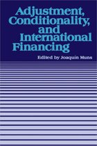 Adjustment, Conditionality, and International Financing: Papers Presented at the Seminar on ''The Role of the International Monetary Fund in the Adjustment Process'' held in Vina del Mar, Chile, April 5-8, 1983