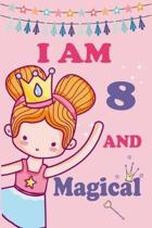 I'm 8 and Magical: A Fairy Birthday Journal on a Pink Background Birthday Gift for an 8 Year Old Girl (6x9'' 100 Wide Lined & Blank Pages