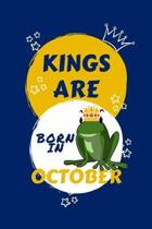 Kings Are Born In October: Blank Book For Writing, Journaling, Doodling or Sketching: 100 Pages, 6'' x 9''. Cute Cover For Boys - Perfect Inexpensi