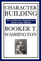 Character Building (an African American Heritage Book)