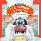 Return of Old Smokey the Steam Train