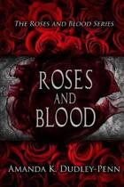 Roses and Blood