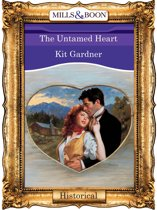 The Untamed Heart (Mills & Boon Vintage 90s Historical)