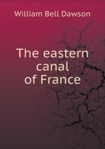 The Eastern Canal of France
