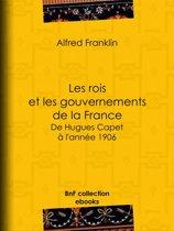 Les rois et les gouvernements de la France