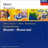 Ibert: Escales; Flute Concerto; Paris; Bacchanale