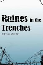 Raines in the Trenches