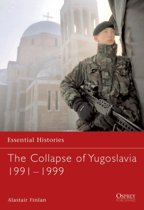 The Collapse of Yugoslavia 1991-1999