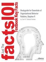 Studyguide for Essentials of Organizational Behavior by Robbins, Stephen P., ISBN 9780132574877