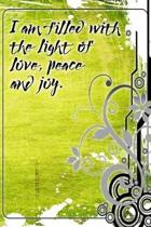 I Am Filled with the Light of Love, Peace and Joy