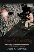 Plastic Reality