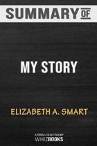 Summary of My Story