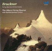 Bruckner:String Quintet & Intermezzo