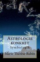 Astrologie Konkret